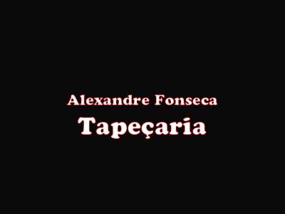 Alexandre Fonseca Tapeçaria