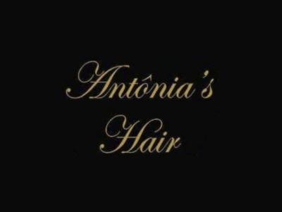 Antônia's Hair