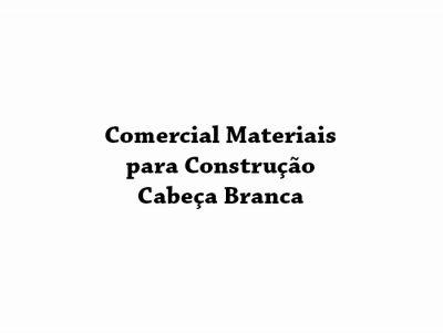 Materiais para Construção Cabeça Branca