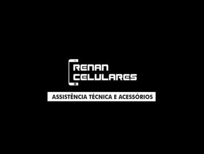 Renan Celulares Assistência Técnica