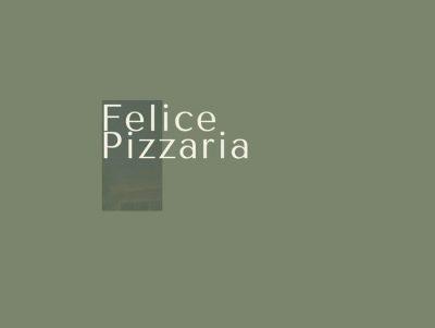 Felice Pizzaria