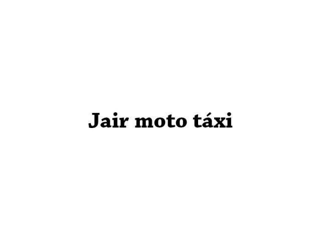 Jair moto táxi