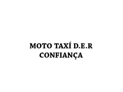 MOTO TAXÍ D.E.R CONFIANÇA