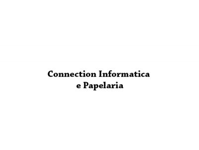 Connection Informatica e Papelaria