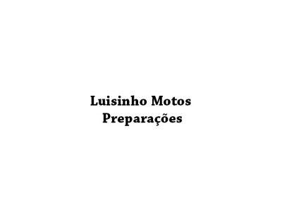 Luisinho Motos Preparações