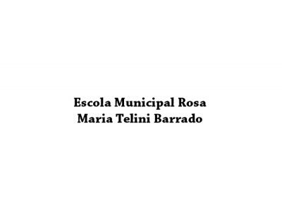Escola Municipal Rosa Maria Telini Barrado